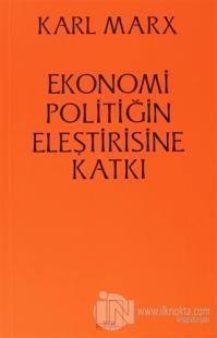 Ekonomi Politiğin Eleştirisine Katkı %10 indirimli Karl Marx