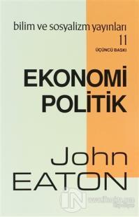 Ekonomi Politik John Eaton