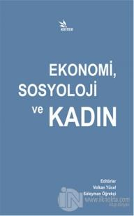 Ekonomi, Sosyoloji ve Kadın
