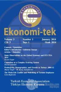 Ekonomi-tek Volume / Cilt: 3 No: 1 January / Ocak 2014