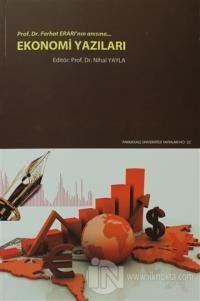 Ekonomi Yazıları Prof. Dr. Ferhat Erarı'nın Anısına