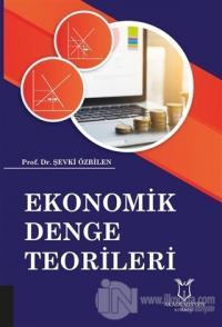 Ekonomik Denge Teorileri