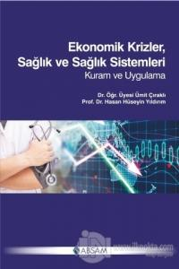 Ekonomik Krizler Sağlık ve Sağlık Sistemleri