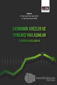 Ekonomik Krizler Ve Yenilikçi Yaklaşımlar Teoriden Uygulamaya
