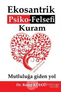 Ekosantrik Psiko-Felsefi Kuram