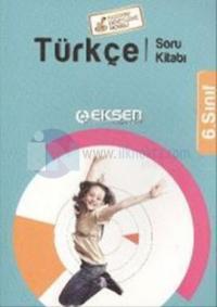 Eksen 6. Sınıf Türkçe Soru Kitabı