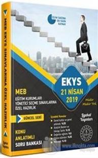 EKYS 21 Nisan 2019 Eğitim Kurumlarına Yönetici Seçme Sınavlarına Özel Hazırlık