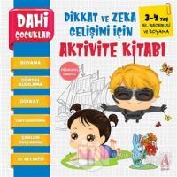 El Becerisi ve Boyama - Dahi Çocuklar Dikkat ve Zeka Gelişimi İçin Aktivite Kitabı