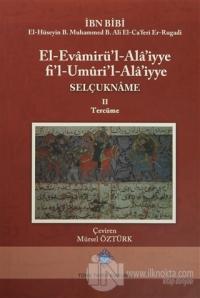 El-Evamirü'l-'Ala'iyye Fi'l-Umuri'l-Ala'iyye Selçukname 2. Tercüme