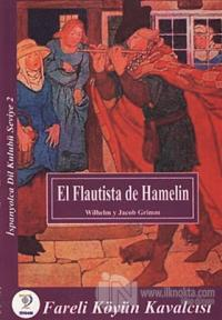 El Flautista de Hamelin - Fareli Köyün Kavalcısı