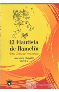 El Flautista De Hamelin İspanyolca Hikayeler Seviye 2