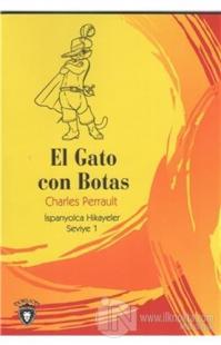 El Gato Con Botas İspanyolca Hikayeler Seviye 1