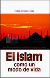 El Islam Como un Modo de Vida
