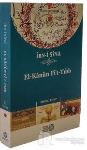 El-Kanun Fi't-Tıbb (Birinci Kitap)