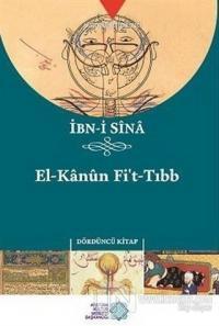 El-Kanun Fi't-Tıbb (Dördüncü Kitap)