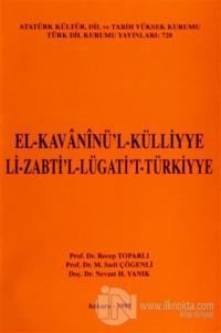 El-Kavaninü'l-Külliyye Li-Zabti'l-lügati't-Türkiyye