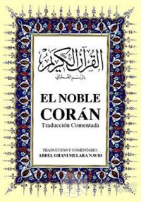 El Noble Coran İspanyolca Kuran-ı Kerim ve Tercümesi (Ciltli, İpek Şamua Kağıt, Orta Boy)