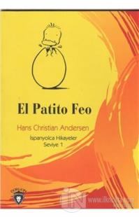 El Patito Feo İspanyolca Hikayeler Seviye 1