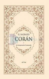 El Sagrado Coran y Su Interpretacion Comentada