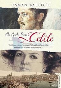 Ela Gözlü Pars Celile - İmzalı