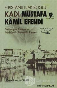 Elbistanlı Nakiboğlu Kadı Mustafa Kamil Efendi