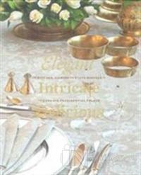 Elegant Intricate Delicious (Ciltli)
