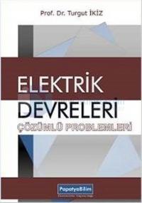 Elektrik Devreleri Çözümlü Problemleri