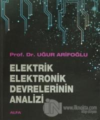 Elektrik Elektronik Devrelerinin Analizi
