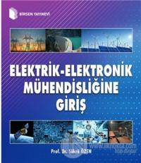 Elektrik-Elektronik Mühendisliğine Giriş Şükrü Özen