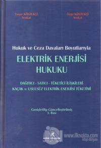 Elektrik Enerjisi Hukuku (Ciltli)
