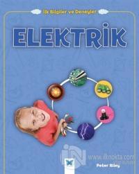 Elektrik - İlk Bilgiler ve Deneyler