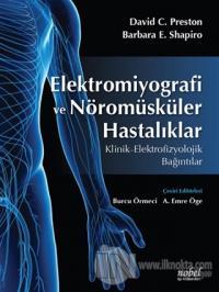 Elektromiyografi ve Nöromüsküler Hastalıklar
