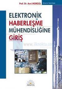 Elektronik ve Haberleşme Mühendisliğine Giriş