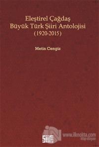 Eleştirel Çağdaş Büyük Türk Şiiri Antolojisi