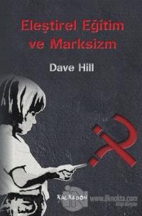Eleştirel Eğitim ve Marksizm
