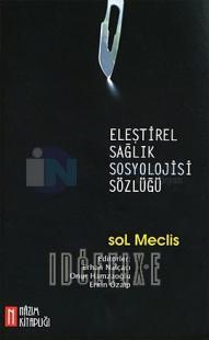 Eleştirel Sağlık Sosyolojisi Sözlüğü