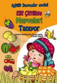 Elif Çiftlikte Meyveleri Öğreniyor