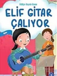 Elif Gitar Çalıyor Kolektif