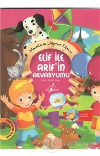 Elif ile Arif'in Akvaryumu %30 indirimli Seyit Ahmet Uzun
