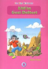 Elif'in Gezi Defteri Ahmet Uysal