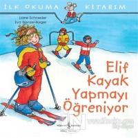 Elif Kayak Yapmayı Öğreniyor