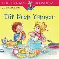 Elif Krep Yapıyor