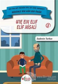 Elif Misali - Wie Ein Elif %25 indirimli Sadettin Turhan