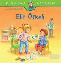 Elif Öfkeli - İlk Okuma Kitabım Laane Schneider