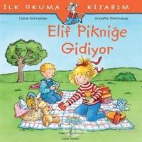 Elif Pikniğe Gidiyor - İlk Okuma Kitabım