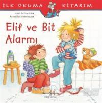 Elif ve Bit Alarmı