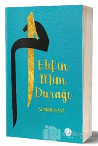 Elif'in Mim Durağı