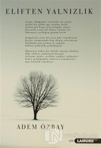 Eliften Yalnızlık