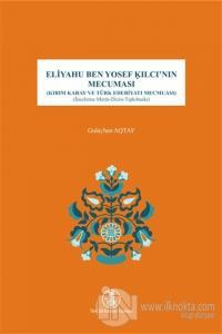 Eliyahu Ben Yosef Kılcı'nın Mecuması