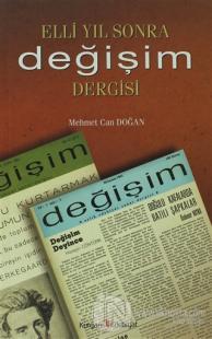Elli Yıl Sonra Değişim Dergisi %20 indirimli Mehmet Can Doğan